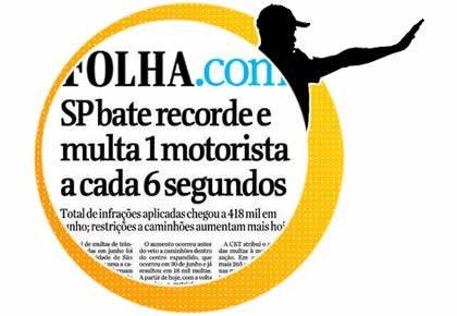 folha.com: São Paulo bate recorde e multa 1 motorista a cada 6 segundos!
